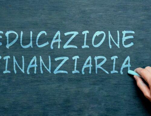 EDUCAZIONE FINANZIARIA, QUANDO?